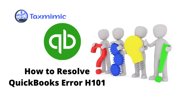 Quickbooks Error h101